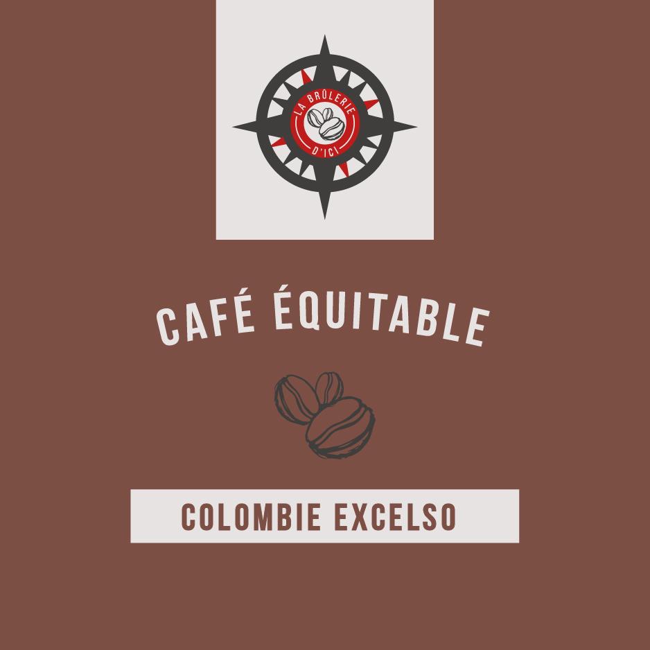 Colombien Excelso - Café équitable