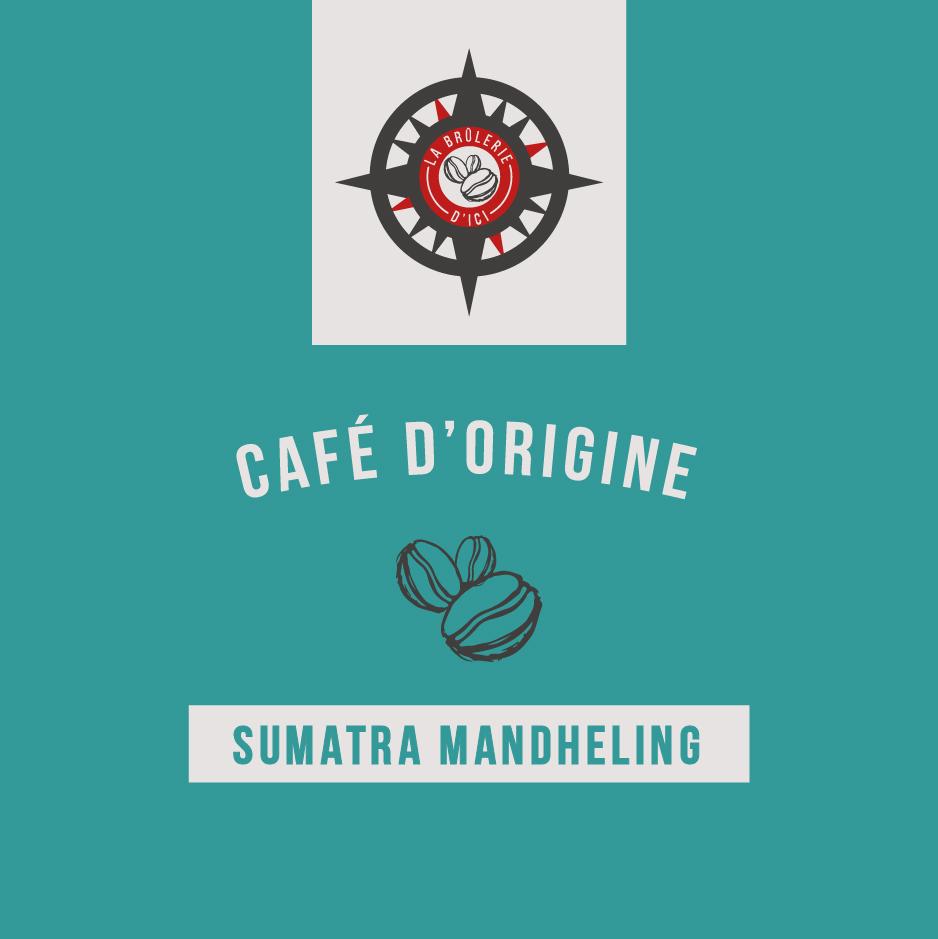 Sumatra Mandheling - Café d'origine