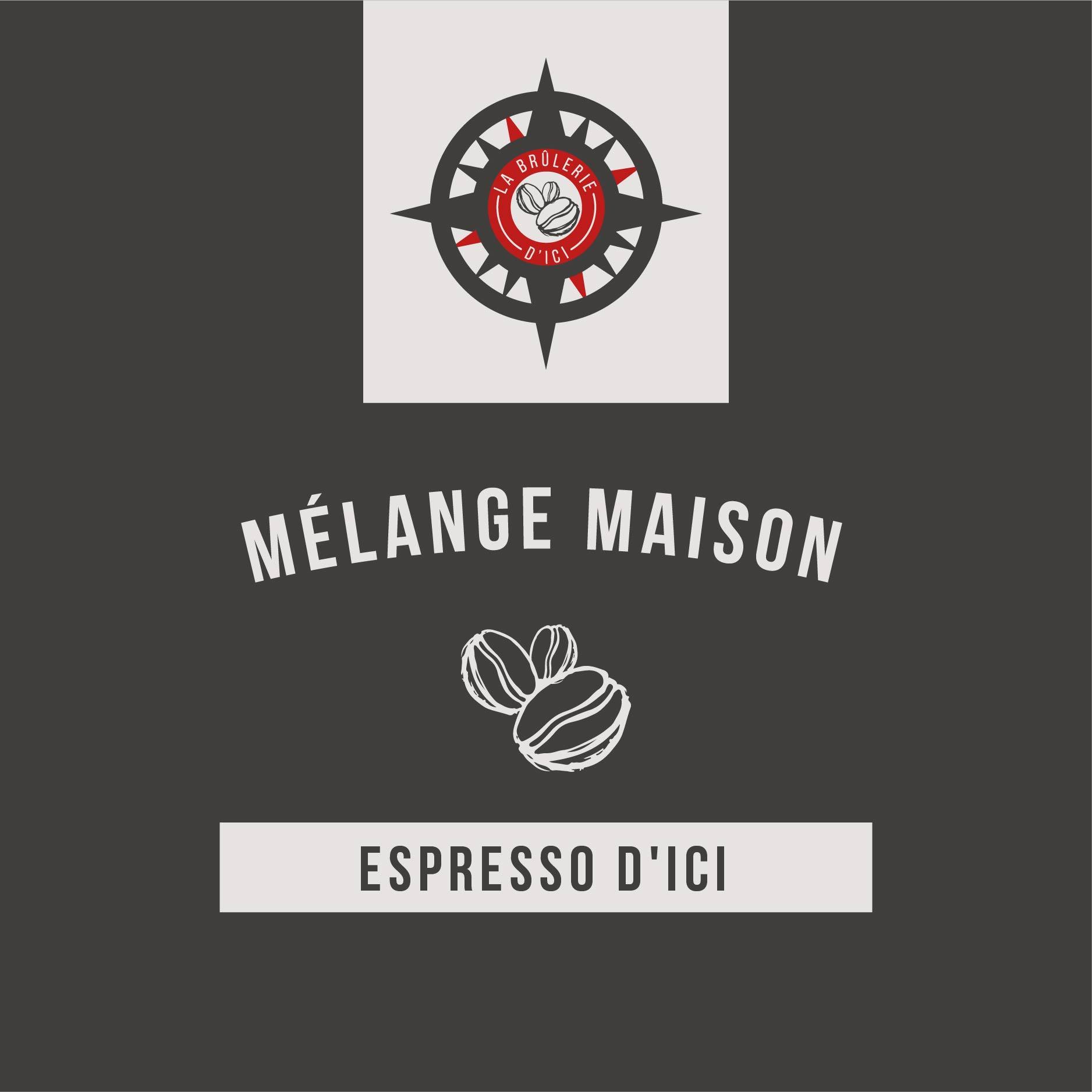 Espresso d'Ici - Mélange maison